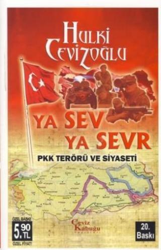 Ya Sev Ya Sevr (cep Özel Baskı); Pkk Terörü ve Siyaseti