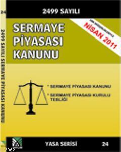 Sermaye Piyasası Kanunu; (Yasa Serisi 24)