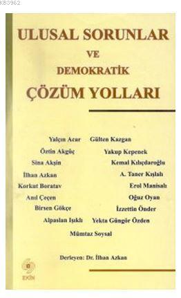 Ulusal Sorunlar ve Demokratik Çözüm Yolları