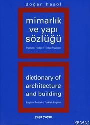Mimarlık ve Yapı Terimleri Sözlüğü (Türkçe-İgilizce)