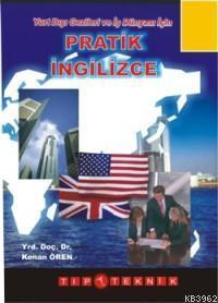Yurtdışı Gezileri ve İş Dünyası İçin Pratik İngilizce