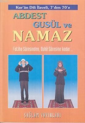 Abdest, Gusül ve Namaz Kur'an Dili ElifBası Kod: 015; Fatiha Suresinden, Duha Suresine Kadar...