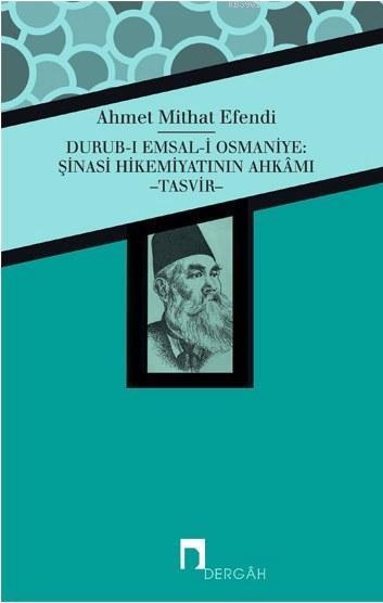 Durub-ı Emsal-i Osmaniye; Şinasi Hikemiyatının Ahkamı