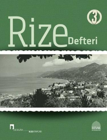 Rize Defteri 3