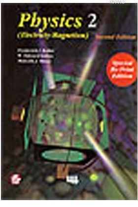 Physics 2; (Electricty-Magnetism) - Second Edition