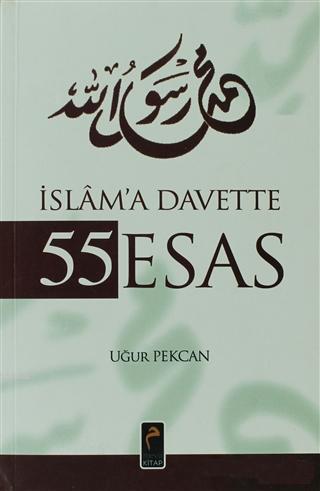 İslam'a Davette 55 Esas