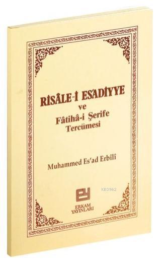 Risalei Esadiyye ve Fatihai Şerife Tercümesi