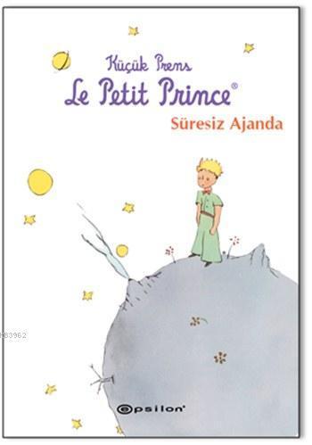 Küçük Prens - Le Petit Prince - Süresiz Ajanda