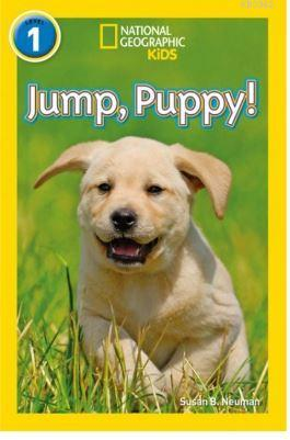 Jump, Puppy! (Readers 1); National Geographic Kids