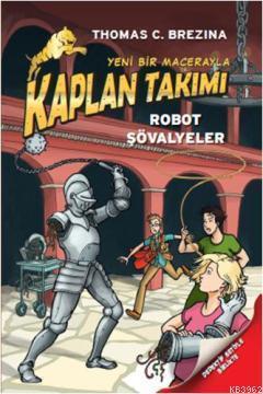 Kaplan Takımı - Robot Şövalyeler