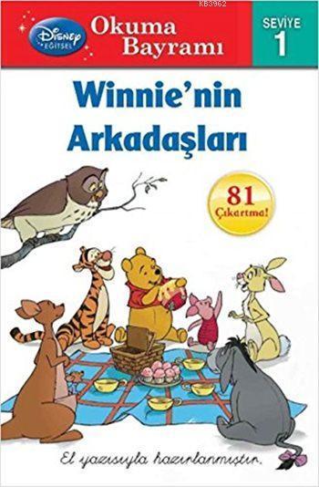 Winnie''nin Arkadaşları; Okuma Bayramı - Öykü Kitabı - Seviye 1