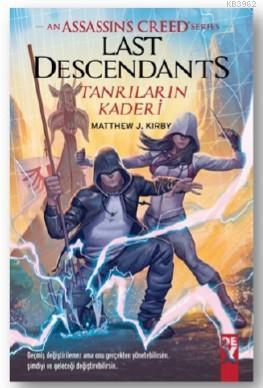 An Assasin's Creed Serisi Last Descendants; Tanrıların Kaderi-SC