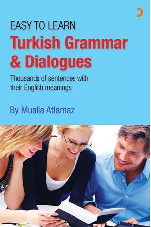 Turkish Grammar & Dialogues; Easy to Learn