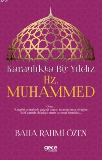 Karanlıkta Bir Yıldız Hz. Muhammed