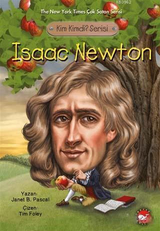 Isaac Newton; Kim Kimdi? Serisi