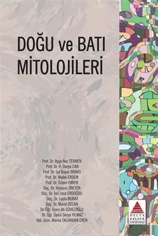 Doğu ve Batı Mitolojileri