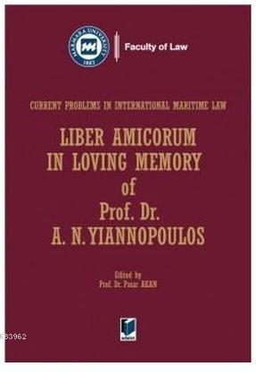 Liber Amicorum in Loving Memory of Prof. Dr. Yiannopoulos