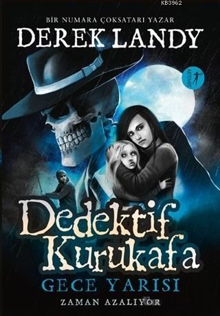 Dedektif Kurukafa - Gece Yarısı