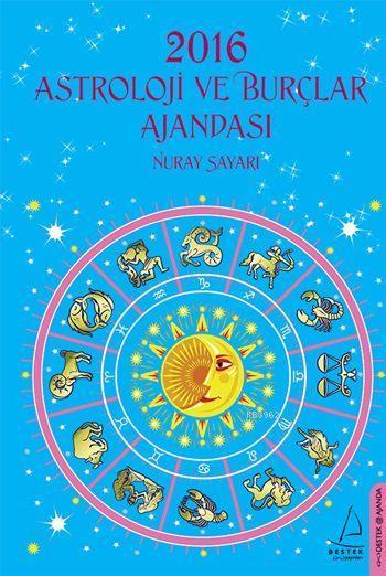 Astroloji ve Burçlar Ajandası 2016