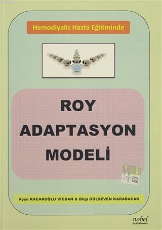 Hemodiyaliz Hasta Eğitiminde Roy Adaptasyon Modeli