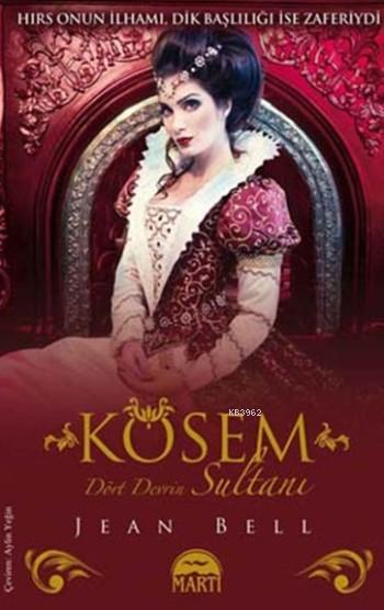 Kösem (Ciltli); Dört Devrin Sultanı