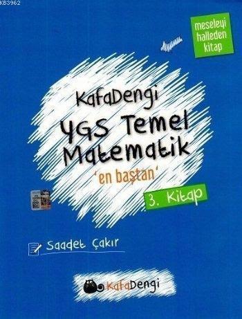 Kafa Dengi YGS Temel Matematik En Baştan Soru Bankası (3. Kitap)