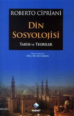 Din Sosyolojisi; Tarih ve Teoriler