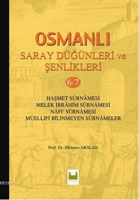 Osmanlı Saray Düğünleri ve Şenlikleri 6-7 (Ciltli)