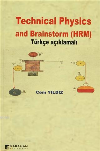 Technical Physics and Brainstorm (HRM) Türkçe Açıklamalı