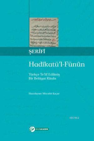 Hadikatü'l Fünun; Türkçe Telîf Edilmiş Bir Belâgat Kitabı