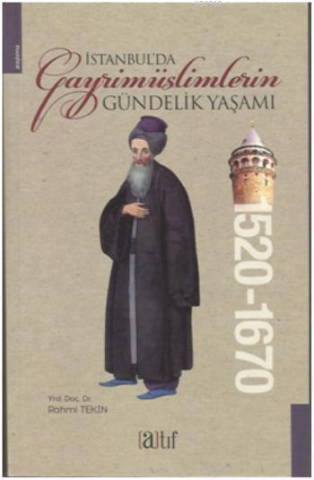 İstanbul'da Gayrimüslimlerin Gündelik Yaşamı