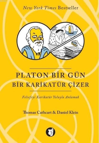 Platon Bir Gün Bir Karikatür Çizer; Felsefeyi Karikatür Yoluyla Anlamak