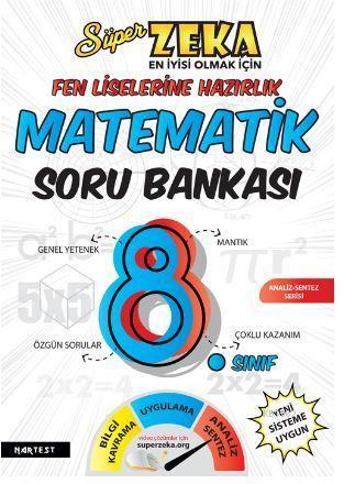8. Sınıf Süper Zekâ Fen Liselerine Hazırlık Matematik Soru Bankası
