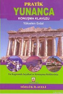 Pratik Yunanca Konuşma Klavuzu; Sözlük İlaveli