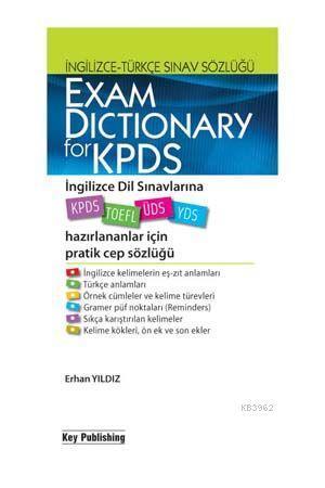 Exam Dictionary For Kids; İngilizce - Türkçe Dil Sınavlarına Hazırlnanlar İçin Pratik Cep Sözlüğü