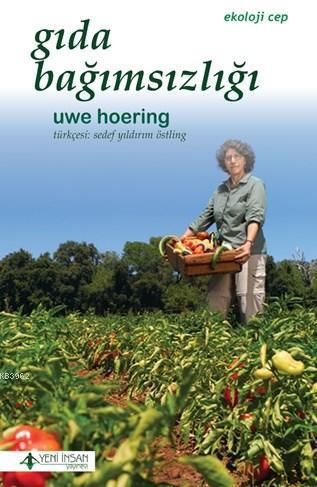 Gıda Bağımsızlığı; Ekoloji Cep
