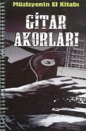 Müzisyenin El Kitabı Gitar Akorları