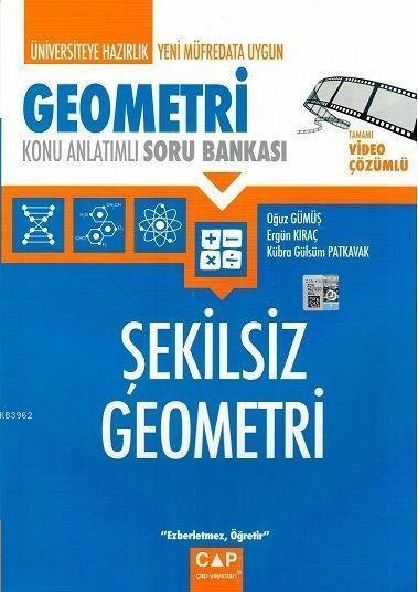 Çap Yayınları Üniversiteye Hazırlık Geometri Şekilsiz Geometri Tamamı Video Çözümlü Konu Anlatımlı Soru Bankası Çap