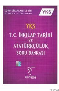 YKS T.C. Inkılap Tarihi Ve Atatürkçülük Soru Bankası