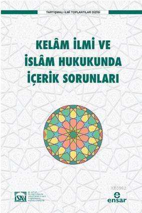 Kelam İlmi ve İslam Hukukunda İçerik Sorunları