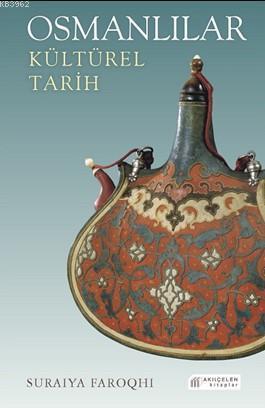 Osmanlılar - Kültürel Tarih