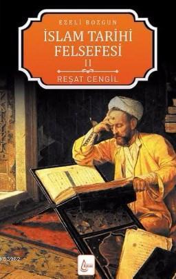 Ezeli Bozgun - İslam Tarihi Felsefesi 2