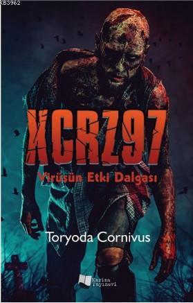 XCRZ97 / Virüsün Etki Dalgası