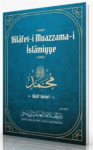 Hilafet-i Muazzama-i İslamiyye