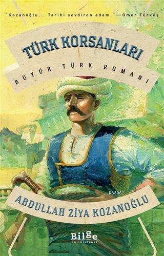 Türk Korsanları; Büyük Türk Romanı