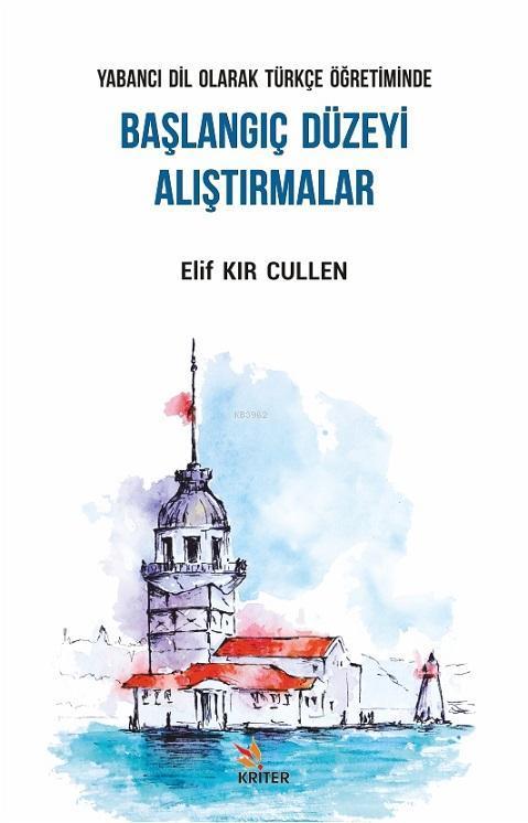 Yabancı Dil Olarak Türkçe Öğretiminde Başlangıç Düzeyi Alıştırmalar