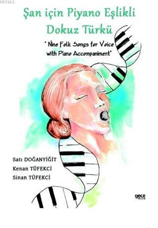 Şan için Piyano Eşlikli Dokuz Türkü