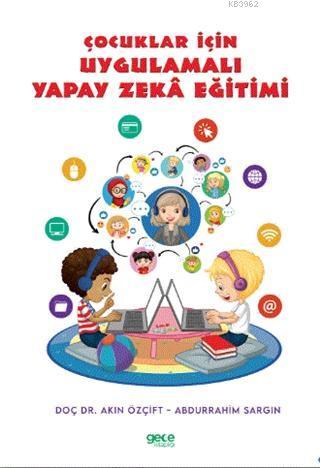 Çocuklar İçin Uygulamalı Yapay Zeka Eğitimi