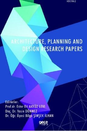 Architecture, Planning and Design Research Papers