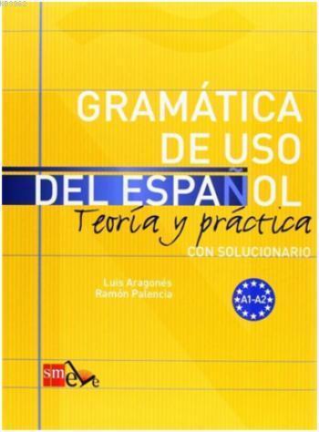 Gramática de Uso Del Español A1-A2